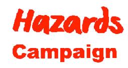 hazards campaign